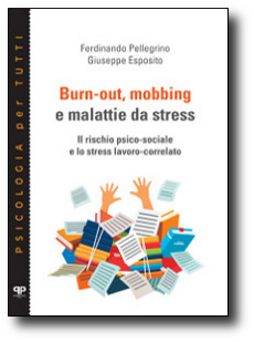 burnout, mobbing e malattie da stress