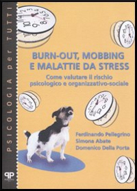 burn-out, mobbing e malattie da stress