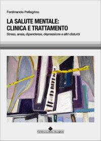 la salute mentale: clinica e trattamento